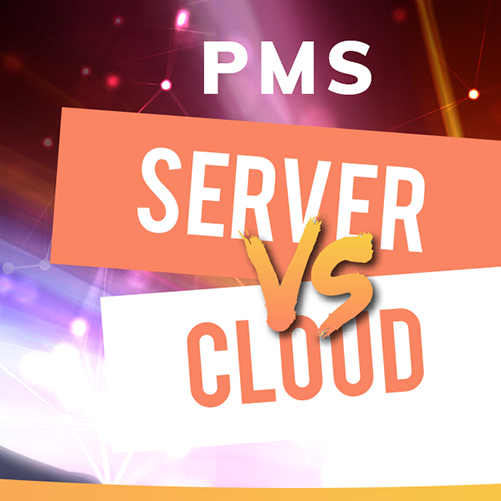 PMS cloud based vs. server solution in house